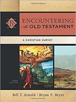 encountering the old testament Start studying encountering the old testament, chapter 1 learn vocabulary, terms, and more with flashcards, games, and other study tools.
