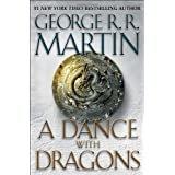 A Dance with Dragons (A Song of Ice and Fire) ~ George R. R. Martin