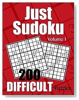 Just Sudoku Difficult Puzzle Book - Volume 1