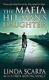 The Mafia Hit Man's Daughter