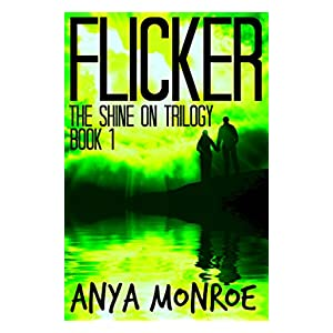Flicker (The Shine On Trilogy Book 1)