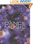 The Dance Music Manual: Tools, toys a...