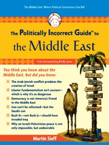 The Politically Incorrect Guide to the Middle