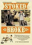 Stoked&Broke [DVD]