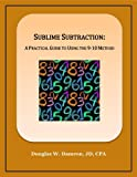 img - for Sublime Subtraction: A Practical Guide to Using the 9-10 Method book / textbook / text book