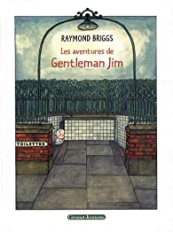 Les aventures de Gentleman Jim par Raymond Briggs