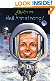 ¿Quién es Neil Armstrong? (Who Was...?) (Spanish Edition)