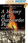 A History of the Gunpowder Plot: The...