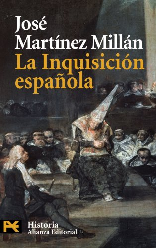 La inquisicion espanola / The Spanish Inquisition (Spanish Edition)
