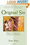 Original Sin: Origins, Developments, Contemporary Meanings