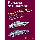 Porsche 911 (Type 996) Service Manual 1999, 2000, 2001, 2002, 2003, 2004, 2005: Carrera, Carrera 4, Carrera 4sby Bentley Publishers