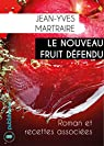 Le nouveau fruit défendu: Roman de science-fiction par Martraire