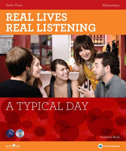 A Typical Day - Elementary Student's Book + CD: A2 (Real Lives, Real Listening)