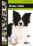 About Pets Border Collie: Dog Breed Expert Series