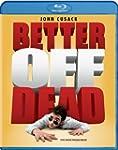 Better Off Dead [Blu-ray] (Sous-titre...