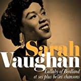 Sarah Vaughan : Lullaby of Birdland et ses plus belles chansons (Remastered)