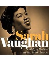 Sarah Vaughan : Lullaby of Birdland et ses plus belles chansons (Remastered)
