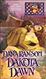 Dakota Dawn (0821735977) by Dana Ransom