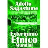 Exterminio Étnico Mundial