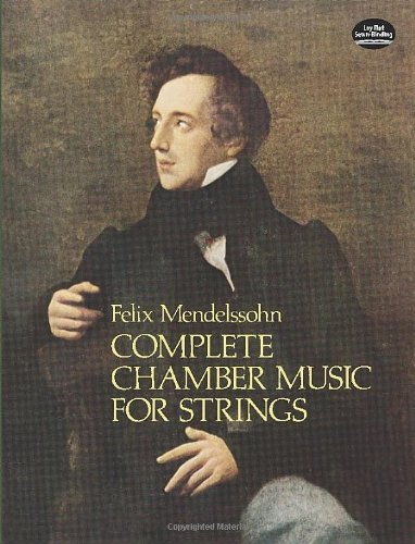 Mendelssohn: Complete Chamber Music for Strings