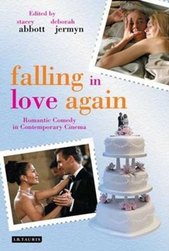 Falling in Love Again: Romantic Comedy in Contemporary...