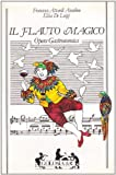 img - for Il Flauto Magico: Opera Gastronomica book / textbook / text book