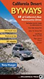 California Desert Byways: 68 of California's Best Backcountry Drives