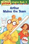 Arthur Makes the Team: A Marc Brown A...