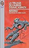 La Trilogie de Caliban (d'Isaac Asimov), Tome 2 : Inferno par Allen