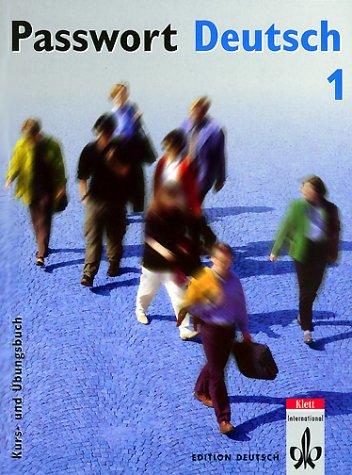 Passwort Deutsch, Bd.1, Kurs- und Übungsbuch