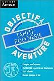echange, troc Guides Arthaud, Catherine et Stéphane Cazenave - Tahiti-Polynésie
