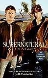 Supernatural: Witch's Canyon (Supernatural Series)