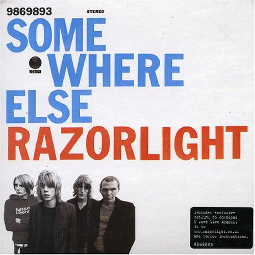 Razorlight - Somewhere Else, Pt. 1 - Zortam Music