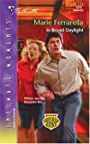 img - for In Broad Daylight (Silhouette Intimate Moments No. 1315)(Cavanaugh Justice series) book / textbook / text book