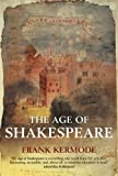 The Age of Shakespeare (029784881X) by Kermode, Frank