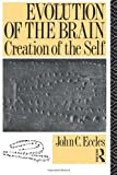 img - for Evolution of the Brain: Creation of the Self book / textbook / text book