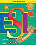 Scott Foresman ESL Student Book, Grade 8, Second Edition (0130275018) by Cummins, Jim
