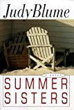 Summer Sisters (0385324057) by Judy Blume