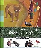 echange, troc Franck Girard, Marie-Odile Fordacq, Anne-Sophie Baumann - Au zoo !