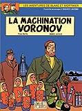 vignette de 'Les aventures de Blake et Mortimer. n° 14<br /> La machination Voronov (Yves Sente)'