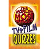 The World's Most Difficult Quizzes - TV & Film: v. 1by C. Rigby