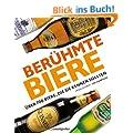 Ber�hmte Biere. �ber 700 Biere, die Sie kennen sollten