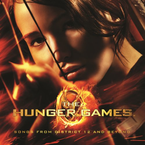 The Hunger Games: Songs From District 12 And Beyond  - Various artists