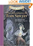 Classic Starts�: The Adventures of To...