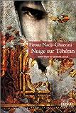 echange, troc Nadji-Ghazvini - Neige sur Téhéran