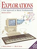 img - for Explorations: A New Approach to Music Fundamentals book / textbook / text book