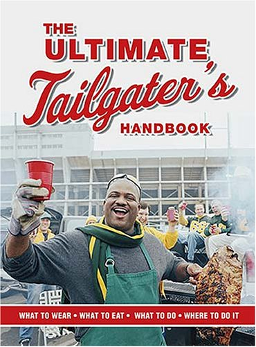 The Ultimate Tailgater's Handbook (Interactive Blvd. Book) by Stephen Linn