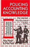 img - for Policing Accounting Knowledge: The Market for Excuses Affair (Critical Accounting Series) book / textbook / text book