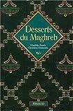 echange, troc Christiane Desbordes, Khadidja Houda - Desserts du Maghreb
