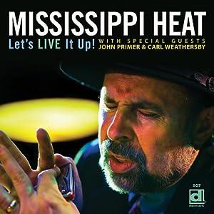 Mississippi Heat : Let's Live It Up 51QB8AN1-RL._SL500_AA300_